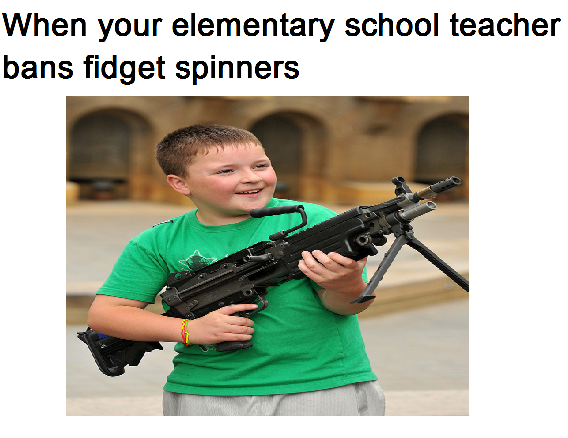 e8f when your elementary school teacher bans fidget spinners school
