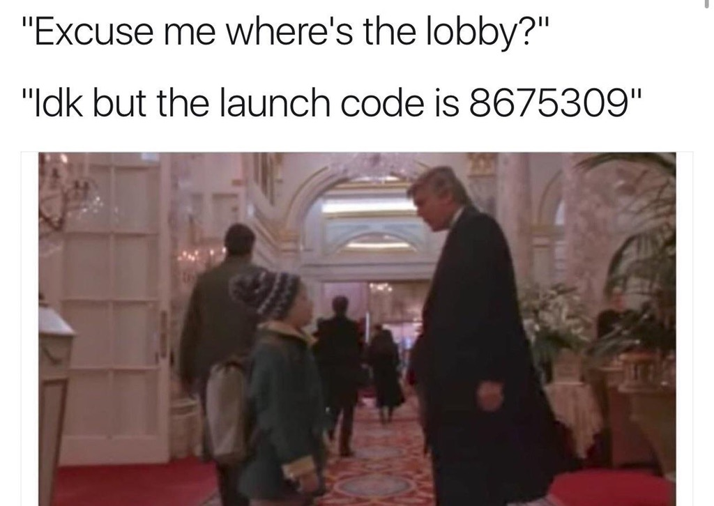 Excuse Me Wheres The Lobby Idk But The Launch Code