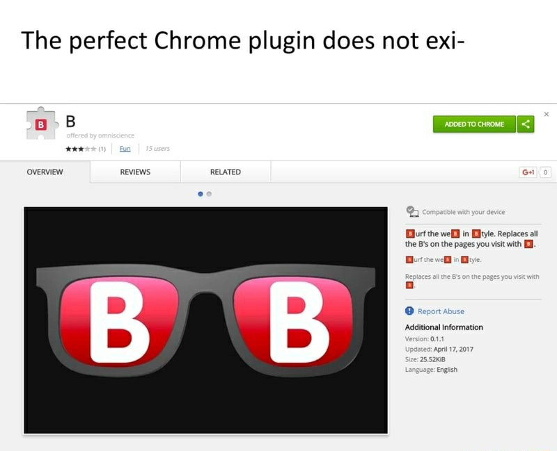 The Perfect Chrome Plugin Does Not Exi ADDED TO CHROME Offered By Omniscience