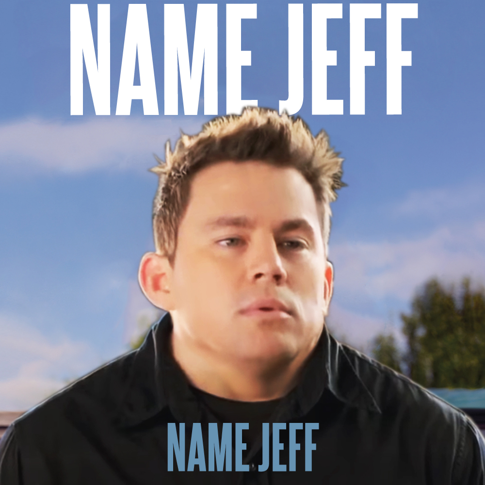8b6 name jeff my name is jeff know your meme