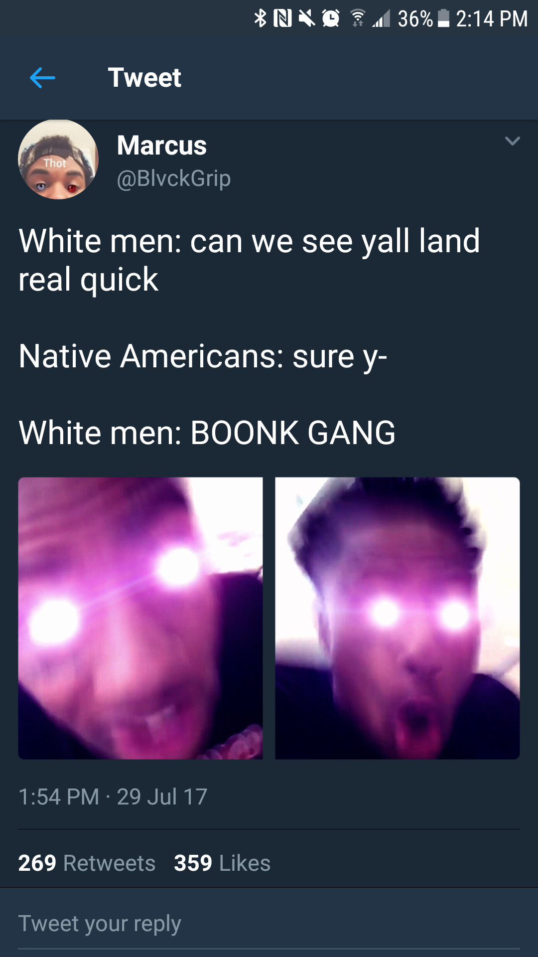eed white men can we see yall land real quick native americans sure