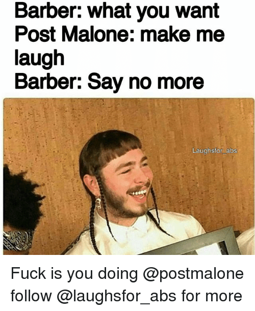 aaa make me look like post malone post malone know your meme