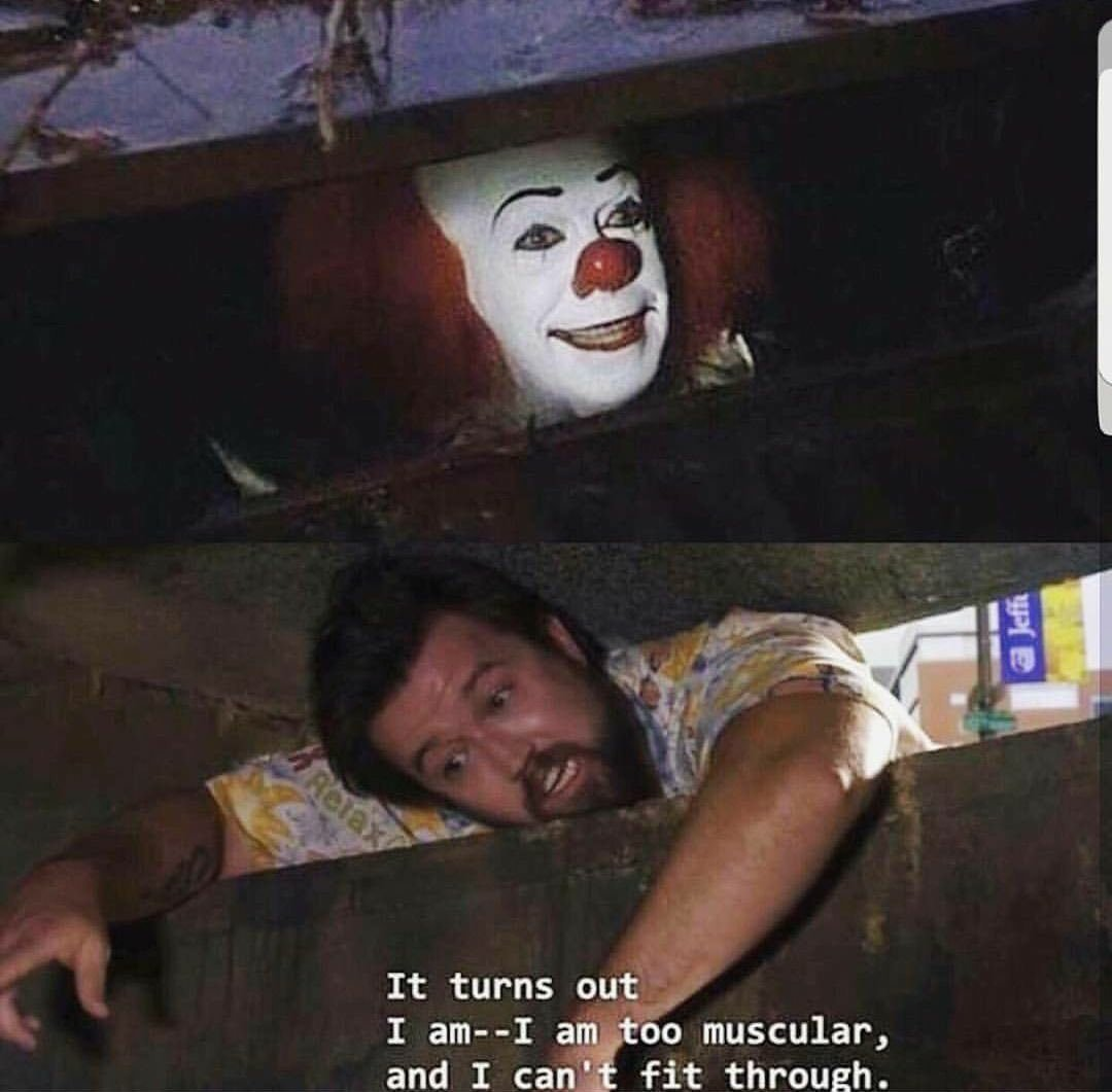 a59 too muscular pennywise in the sewer know your meme