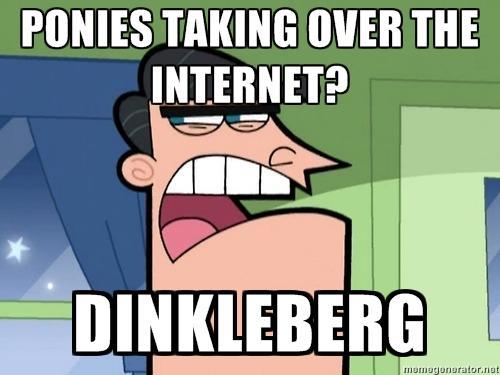 67c ponies taking over the internet? dinkleberg dinkleberg know