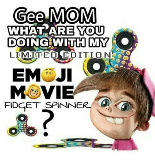 Gee MOM WHAT ARE YOU DOING WITH MY LIMITED EDITION EMOJI MOVIE