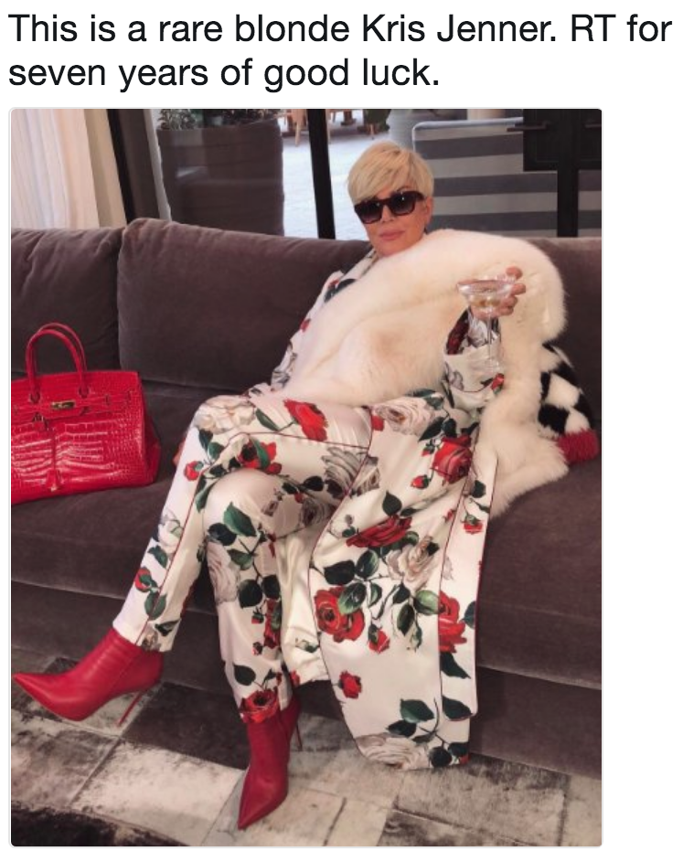 4c8 this is a rare blonde kris jenner rt for seven years of good luck