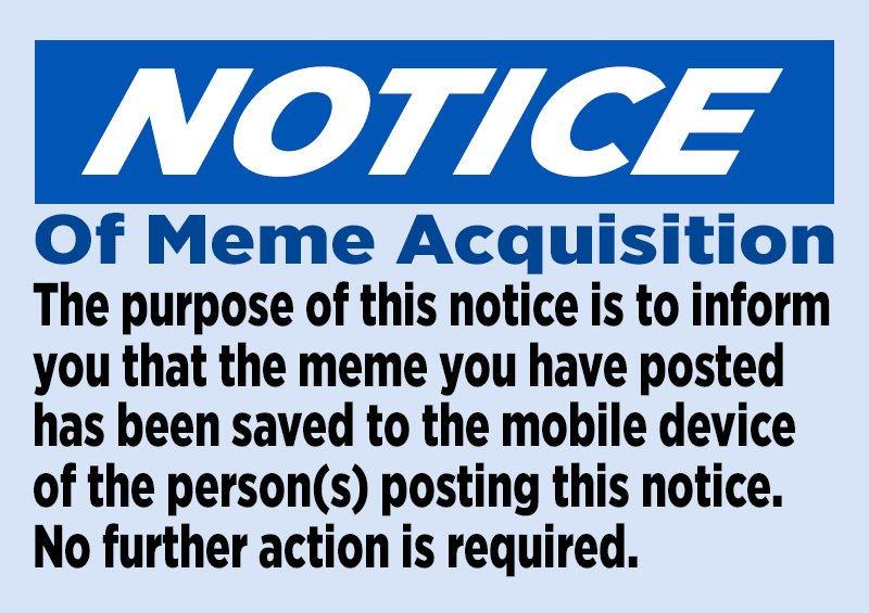 669 another notice of meme acquisition notice of meme acquisition