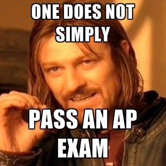 02d one does not simply ap exams know your meme
