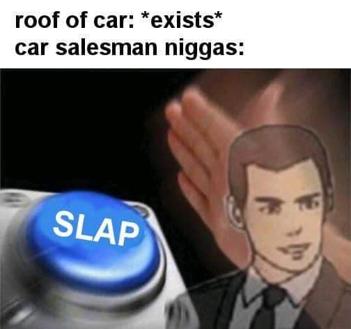 Car Salesman Meme 2018 Daily Inspiration Quotes