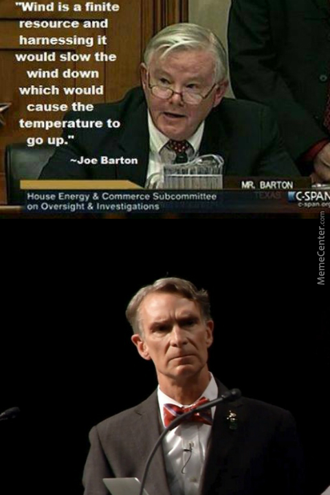 Image result for bill nye meme wind is a finite source
